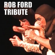Rob Ford Tribute