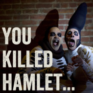 You Killed Hamlet
